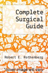 Cover of Complete Surgical Guide EDITIONDESC (ISBN 978-0671214937)