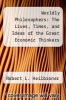 cover of Worldly Philosophers: The Lives, Times, and Ideas of the Great Economic Thinkers (5th edition)