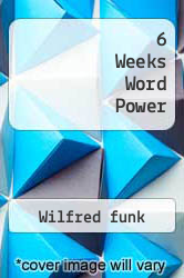 6 Weeks Word Power by Wilfred funk - ISBN 9780671425142