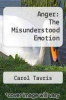 cover of Anger: The Misunderstood Emotion