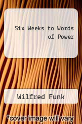Six Weeks to Words of Power by Wilfred Funk - ISBN 9780671623661
