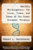 cover of Worldly Philosophers: The Lives, Times, and Ideas of the Great Economic Thinkers (6th edition)