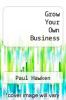 cover of Grow Your Own Business