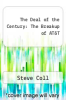 cover of The Deal of the Century: The Breakup of AT&T