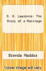 cover of D. H. Lawrence: The Story of a Marriage