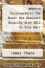cover of America Invulnerable: The Quest for Absolute Security from 1812 to Star Wars