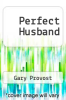 cover of Perfect Husband