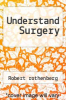cover of Understand Surgery