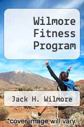 Cover of Wilmore Fitness Program EDITIONDESC (ISBN 978-0671791438)