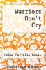 cover of Warriors Don`t Cry