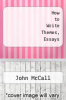 cover of How to Write Themes, Essays (2nd edition)