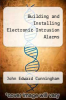 cover of Building and Installing Electronic Intrusion Alarms (2nd edition)