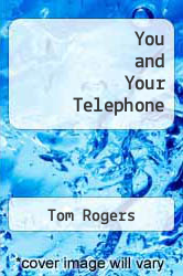 Cover of You and Your Telephone EDITIONDESC (ISBN 978-0672217449)