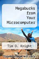 Cover of Megabucks from Your Microcomputer EDITIONDESC (ISBN 978-0672220838)