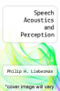cover of Speech Acoustics and Perception