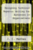 cover of Designing Technical Reports: Writing for Audiences in Organizations