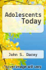 cover of Adolescents Today (2nd edition)