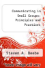 cover of Communicating in Small Groups: Principles and Practices (2nd edition)