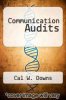 Communication Audits by Cal W. Downs - ISBN 9780673182753