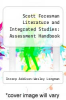 cover of Scott Foresman Literature and Integrated Studies: Assessment Handbook