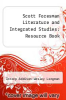 cover of Scott Foresman Literature and Integrated Studies: Resource Book