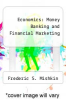 cover of Economics: Money Banking and Financial Marketing (2nd edition)