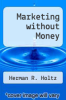 cover of Marketing without Money (1st edition)