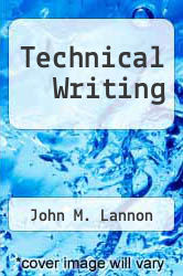 Technical Writing by John M. Lannon - ISBN 9780673498823