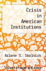 cover of Crisis in American Institutions (9th edition)