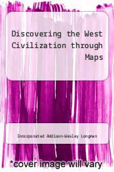 Cover of Discovering the West Civilization through Maps 1 (ISBN 978-0673537744)