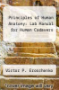 cover of Principles of Human Anatomy: Lab Manual for Human Cadavers (2nd edition)