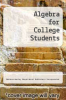 cover of Algebra for College Students (3rd edition)