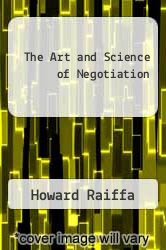 Cover of The Art and Science of Negotiation EDITIONDESC (ISBN 978-0674048126)