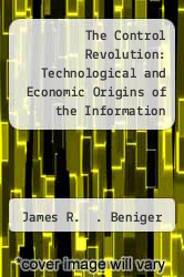 Cover of The Control Revolution: Technological and Economic Origins of the Information Society EDITIONDESC (ISBN 978-0674169852)