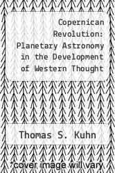 Cover of Copernican Revolution: Planetary Astronomy in the Development of Western Thought EDITIONDESC (ISBN 978-0674171008)