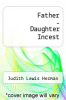 cover of Father - Daughter Incest
