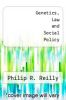 cover of Genetics, Law and Social Policy