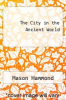 cover of The City in the Ancient World