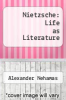 cover of Nietzsche: Life as Literature