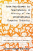 cover of From Mainframes to Smartphones: A History of the International Computer Industry