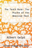 cover of The Tenth Muse: The Psyche of the American Poet