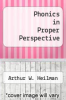 cover of Phonics in Proper Perspective (4th edition)