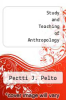 cover of Study and Teaching of Anthropology (2nd edition)
