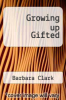 cover of Growing up Gifted