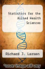 cover of Statistics for the Allied Health Sciences