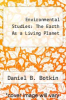 cover of Environmental Studies: The Earth As a Living Planet