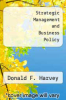 cover of Strategic Management and Business Policy (2nd edition)