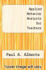 cover of Applied Behavior Analysis for Teachers (2nd edition)