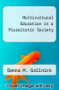 cover of Multicultural Education in a Pluralistic Society