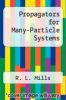 cover of Propagators for Many-Particle Systems (1st edition)
